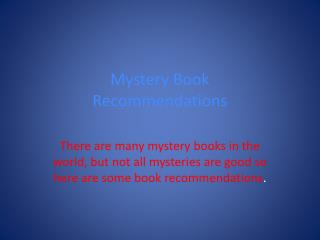 Mystery Book  Recommendations