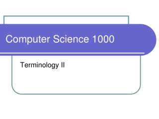 Computer Science 1000