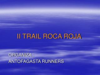 II TRAIL ROCA ROJA