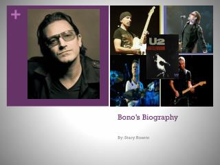 Bono�s  Biography