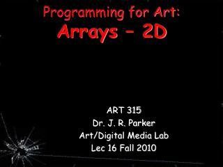 Programming for Art: Arrays – 2D
