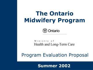 The Ontario Midwifery Program