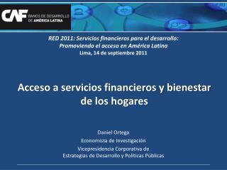 Acceso a servicios financieros y bienestar de los hogares