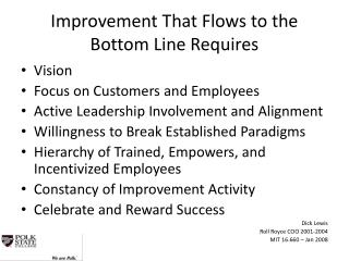 Improvement That Flows to the Bottom Line Requires