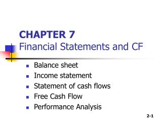 CHAPTER 7 Financial Statements and CF