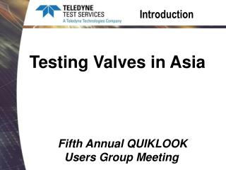 Fifth Annual QUIKLOOK Users Group Meeting