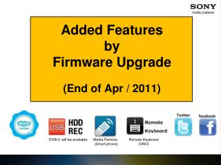Added Features by Firmware Upgrade