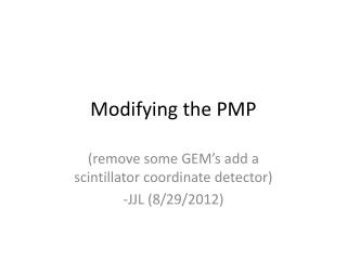 Modifying the PMP