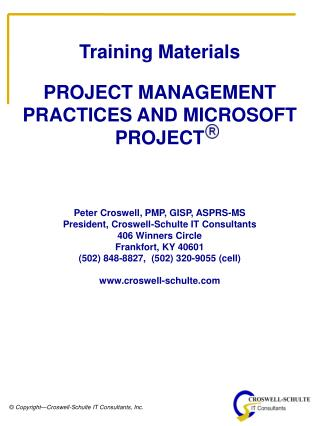 Training Materials PROJECT MANAGEMENT PRACTICES AND MICROSOFT     PROJECT