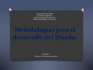 Metodologías  para el desarrollo del Diseño.