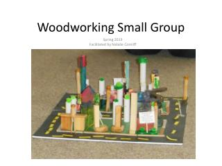 Woodworking Small Group