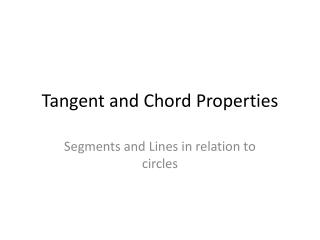 Tangent and Chord Properties