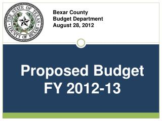 Bexar County  Budget Department August 28, 2012