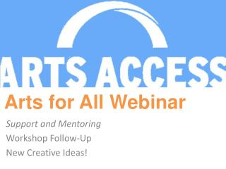 Arts for All Webinar