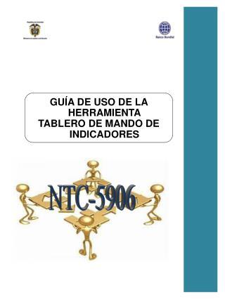 GUÍA  DE USO DE LA HERRAMIENTA  TABLERO  DE MANDO DE INDICADORES