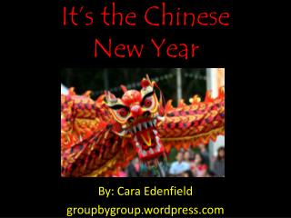 It�s the Chinese  New Year
