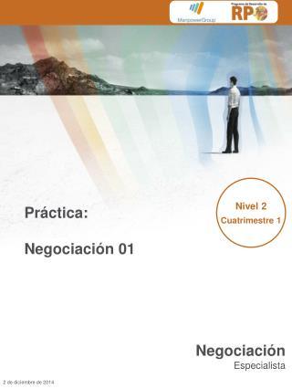 Práctica: Negociación 01