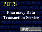 PDTS Pharmacy Data Transaction Service