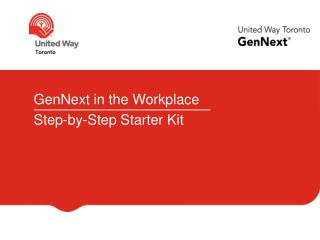 GenNext in the Workplace Step-by-Step Starter Kit