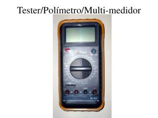 Tester/Polímetro/Multi-medidor