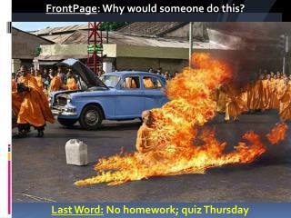Last Word : No  homework; quiz Thursday