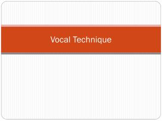 Vocal Technique