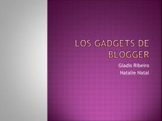Los  Gadgets  de  Blogger