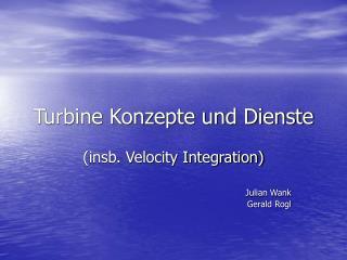 Turbine Konzepte und Dienste