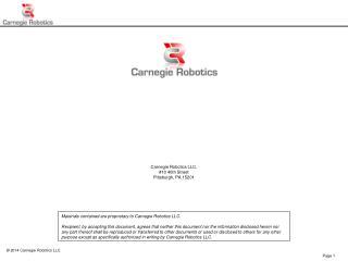 Carnegie Robotics LLC. #10 40th Street Pittsburgh, PA 15201