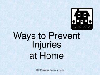 Ways to Prevent Injuries at Home