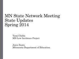 MN State Network Meeting State Updates Spring 2014