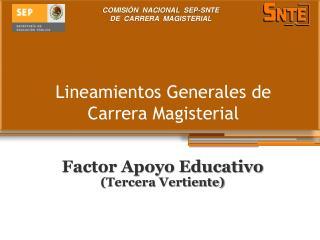Lineamientos Generales de Carrera Magisterial