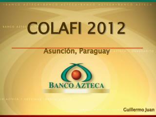 COLAFI 2012 Asunción, Paraguay