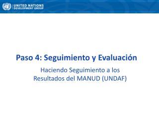 Paso 4: Seguimiento y Evaluación