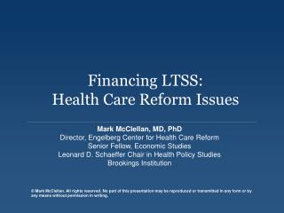 Financing LTSS: Health Care Reform Issues