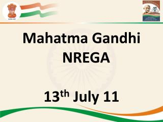 Mahatma Gandhi NREGA  13th July 11