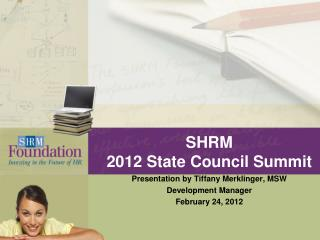 SHRM  2012 State Council Summit