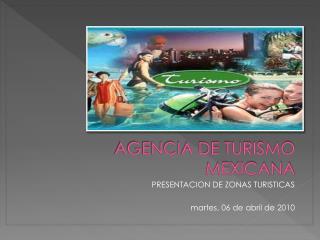 AGENCIA DE TURISMO MEXICANA