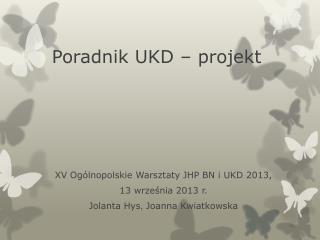 Poradnik UKD – projekt