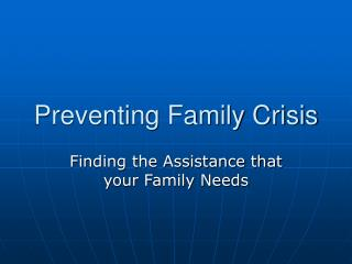 Preventing Family Crisis