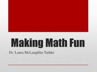 Making Math Fun