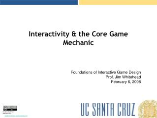 Interactivity  the Core Game Mechanic