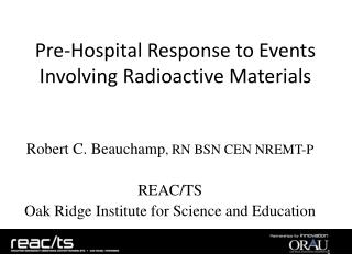 Pre-Hospital Response to Events Involving Radioactive Materials