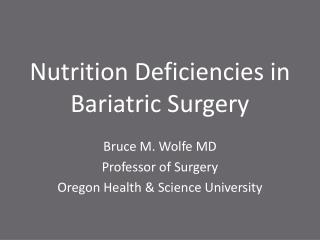 Nutrition Deficiencies in Bariatric Surgery