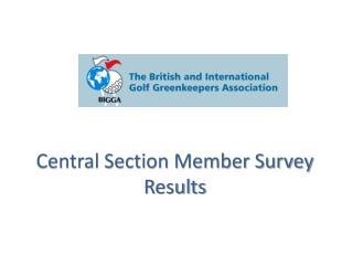 Central Section Member Survey Results