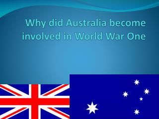 Why did Australia become involved in World War One