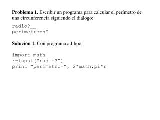 "import math class Circulo:   def  __init__ (self,x):      if x<=0: exit(""radio<=0"")     self.r=x"