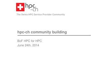 hpc-ch  community building