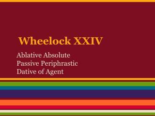 Wheelock XXIV