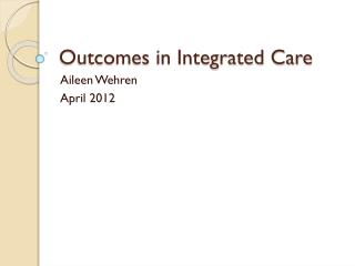 Outcomes in Integrated Care